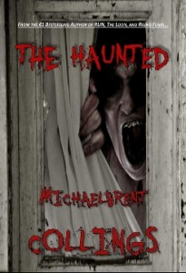 The Haunted by Michaelbrent Collings