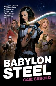 Babylon Steel by Gaie Sebold