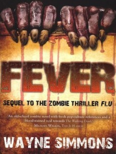 Fever by Wayne Simmons