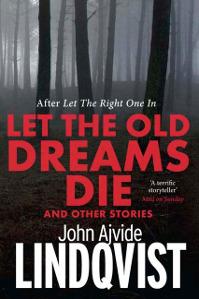 Let the Old Dreams Die cover image