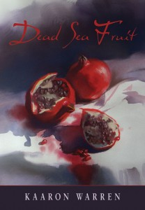 Dead Sea Fruit by Kaaron Warren