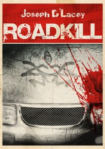 Roadkill by Joseph D'Lacey